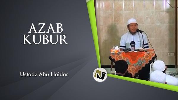 ust_abu_haidar_azab_kubur